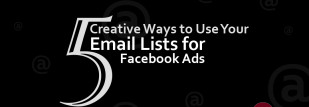 5 Unique Ways To Use Emails In Facebook Ads
