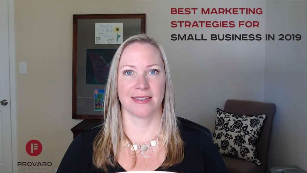 Best Marketing Strategies for Small Business in 2019